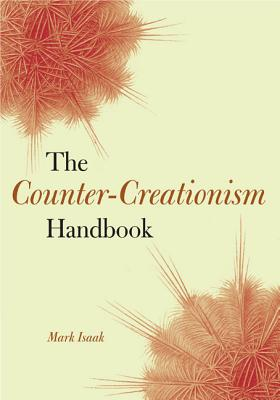The Counter-Creationism Handbook - Isaak, Mark