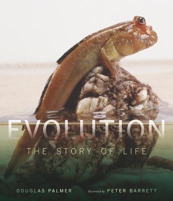 Evolution: The Story of Life - Palmer, Douglas, Ph.D.