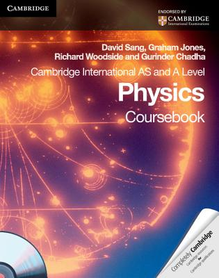 Cambridge International as Level and a Level Physics Coursebook - Sang, David, and Jones, Graham, Professor, and Woodside, Richard
