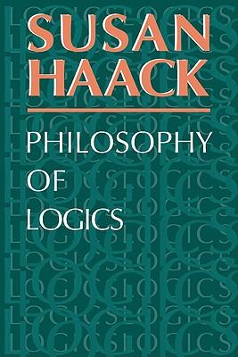 Philosophy of Logics - Haack, Susan