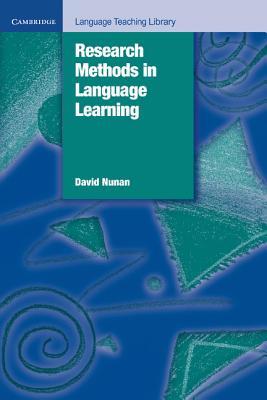 Research Methods in Language Learning - Nunan, David, Professor, and David, Nunan, and Swan, Michael (Editor)
