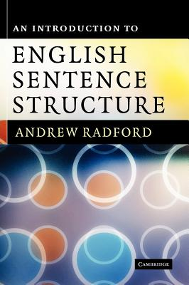 An Introduction to English Sentence Structure - Radford, Andrew