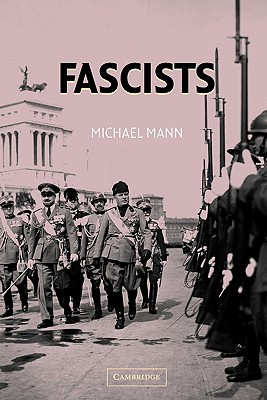 Fascists - Mann, Michael