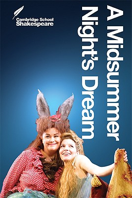 A Midsummer Night's Dream - Shakespeare, William, and Buckle, Linda (Editor), and Gibson, Rex (Editor)