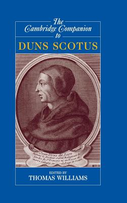 The Cambridge Companion to Duns Scotus - Williams, Thomas (Editor)