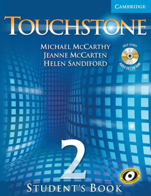 Touchstone Level 2 Student's Book with Audio CD/CD-ROM - McCarthy, Michael, and McCarten, Jeanne, and Sandiford, Helen