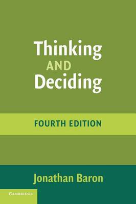 Thinking and Deciding - Baron, Jonathan