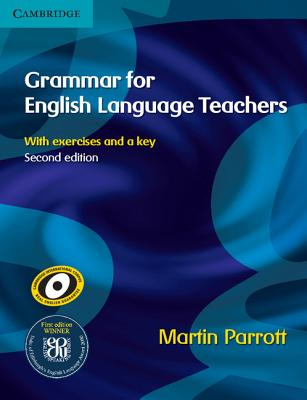 Grammar for English Language Teachers - Parrott, Martin, Dr.