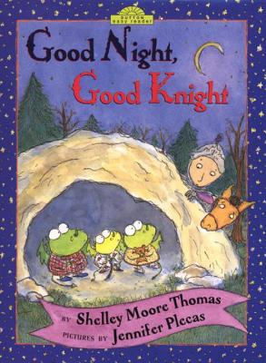 Good Night, Good Knight - Thomas, Shelley Moore, and Monfried, Lucia (Editor)