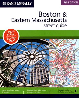 Boston & Eastern Massachusetts Street Guide - Rand McNally (Creator)