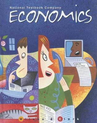 Economics - Wilson, J Holton, and Clark, J R