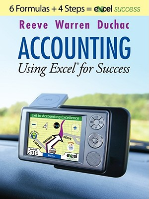Accounting Using Excel for Success - Reeve, James, and Warren, Carl S, Dr., and Duchac, Jonathan