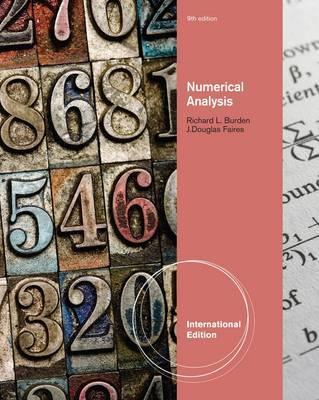 Numerical Analysis - Burden, Richard, and Faires, J. Douglas