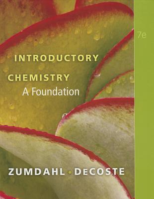 Introductory Chemistry: A Foundation - Zumdahl, Steven S, and DeCoste, Donald J