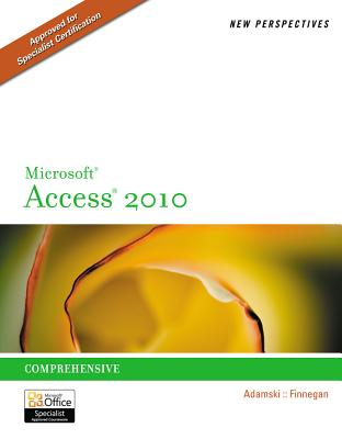 New Perspectives MS Access 2010 - Adamski, Joseph J, and Finnegan, Kathy T