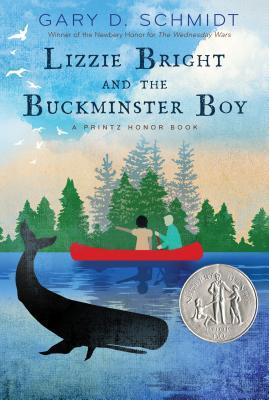 Lizzie Bright and the Buckminster Boy - Schmidt, Gary D, Professor