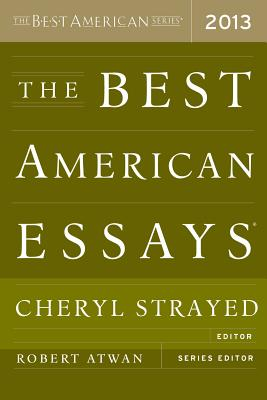The Best American Essays - Strayed, Cheryl (Editor)