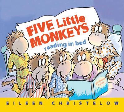 Five Little Monkeys Reading in Bed - Christelow, Eileen