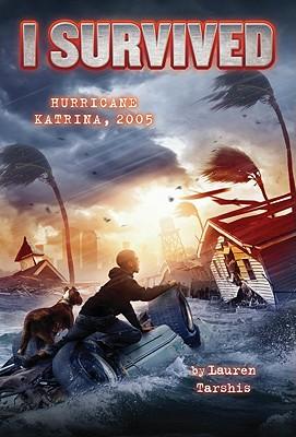 I Survived Hurricane Katrina, 2005 - Tarshis, Lauren