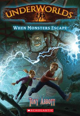When Monsters Escape - Abbott, Tony
