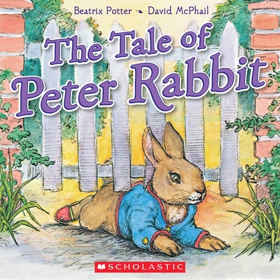 The Tale of Peter Rabbit - Potter, Beatrix