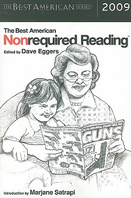 The Best American Nonrequired Reading - Eggers, Dave (Editor), and Nathan, Jesse (Editor), and Satrapi, Marjane (Introduction by)