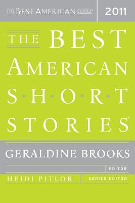 The Best American Short Stories - Brooks, Geraldine (Editor), and Pitlor, Heidi (Editor)