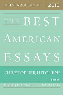 The Best American Essays - Hitchens, Christopher (Editor)