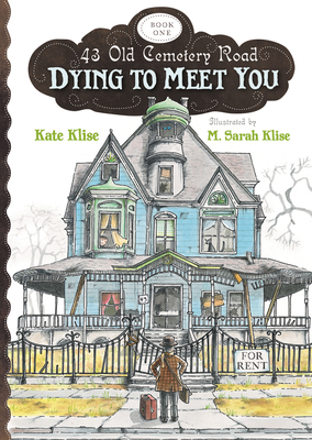 Dying to Meet You - Klise, Kate