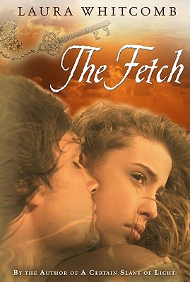 The Fetch - Whitcomb, Laura