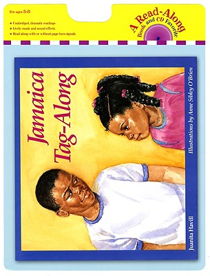 Jamaica Tag-Along Book and CD - Havill, Juanita, and O'Brien, Anne Sibley (Illustrator)