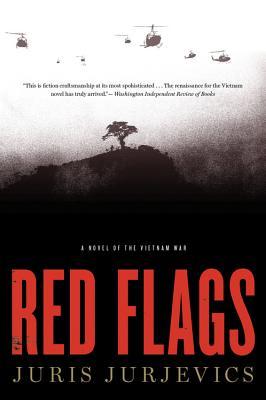 Red Flags - Jurjevics, Juris