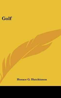 Golf - Hutchinson, Horace Gordon