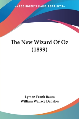 The New Wizard of Oz - Baum, L Frank