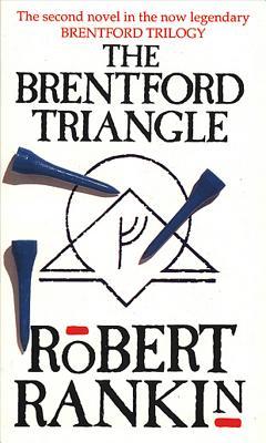 The Brentford Triangle - Rankin, Robert