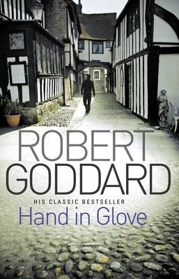 Hand in Glove - Goddard, Robert