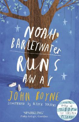 Noah Barleywater Runs Away - Boyne, John
