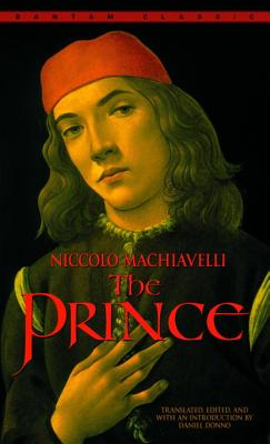 The Prince - Machiavelli, Niccolo, and Donno, Daniel (Introduction by)