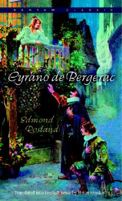 Cyrano de Bergerac: An Heroic Comedy in Five Acts - Rostand, Edmond, and Hooker, Brian (Translated by)
