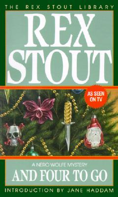 And Four to Go - Stout, Rex, and Haddam, Jane (Introduction by)