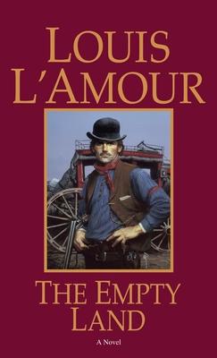 The Empty Land - L'Amour, Louis
