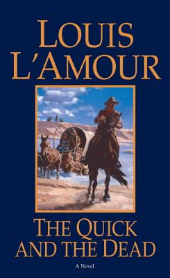 The Quick and the Dead - L'Amour, Louis