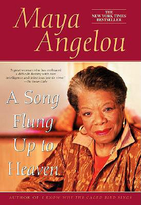 A Song Flung Up to Heaven - Angelou, Maya, Dr.