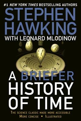 A Briefer History of Time - Hawking, Stephen, and Mlodinow, Leonard