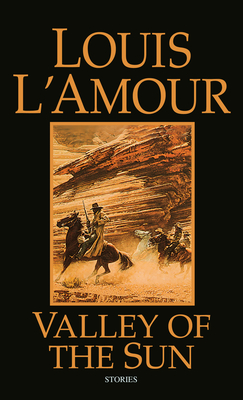 Valley of the Sun - L'Amour, Louis