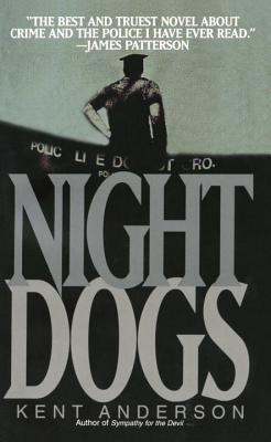 Night Dogs - Anderson, Kent