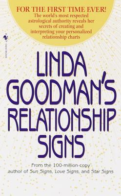 Linda Goodman's Relationship Signs - Goodman, Linda