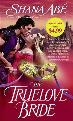 The Truelove Bride - Abe, Shana