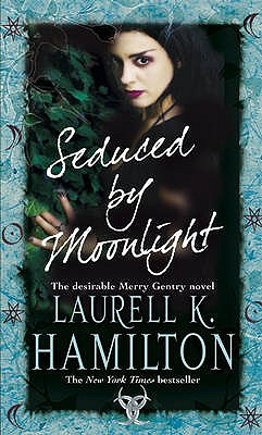 Seduced by Moonlight - Hamilton, Laurell K.