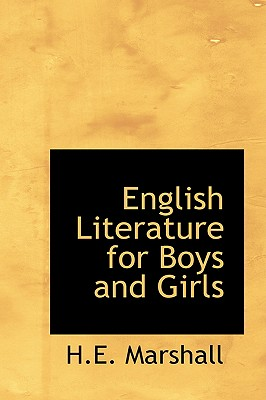 English Literature for Boys and Girls - Marshall, H E